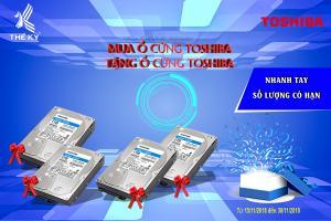 [KM] Mua ổ cứng toshiba - Tặng ổ cứng toshiba