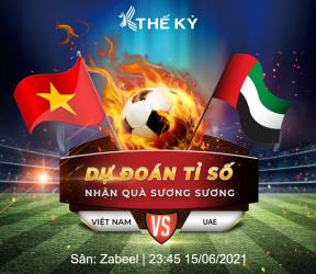 MINIGAME DỰ ĐOÁN TỈ SỐ VIỆT NAM VS UAE